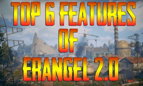 PUBG Mobile Erangel 2.0 Top 6 Features