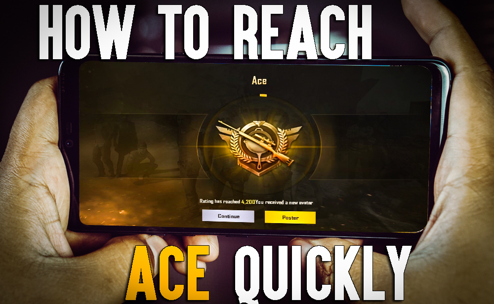 How To Quickly Reach ACE Tier On PUBG Mobile