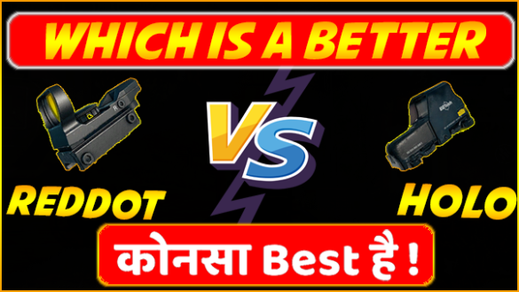 Holographic Sight Vs Red Dot Sight: Which Sight Attachment Is Better In PUBG Mobile