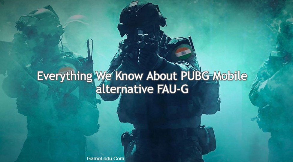 Everything We Know About PUBG Mobile alternative FAU-G