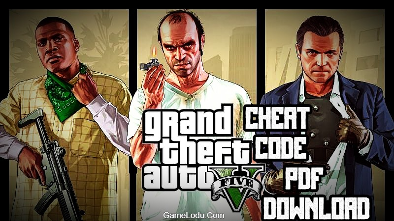 GTA 5 Cheat Codes with PDF Download