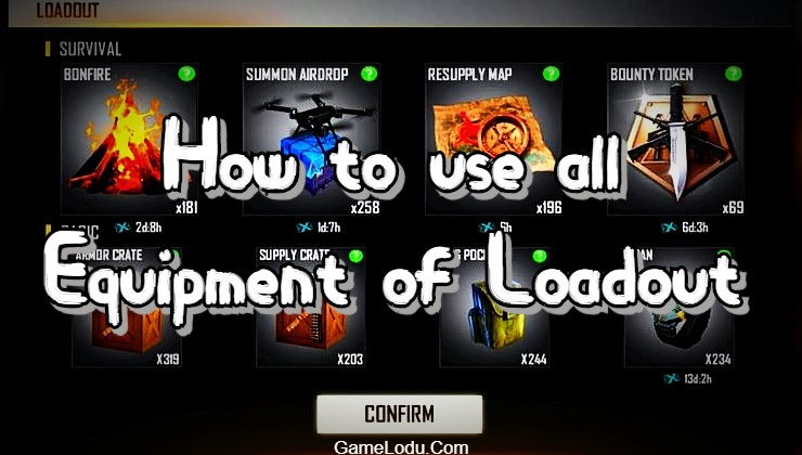 How to use all Equipment of Loadout