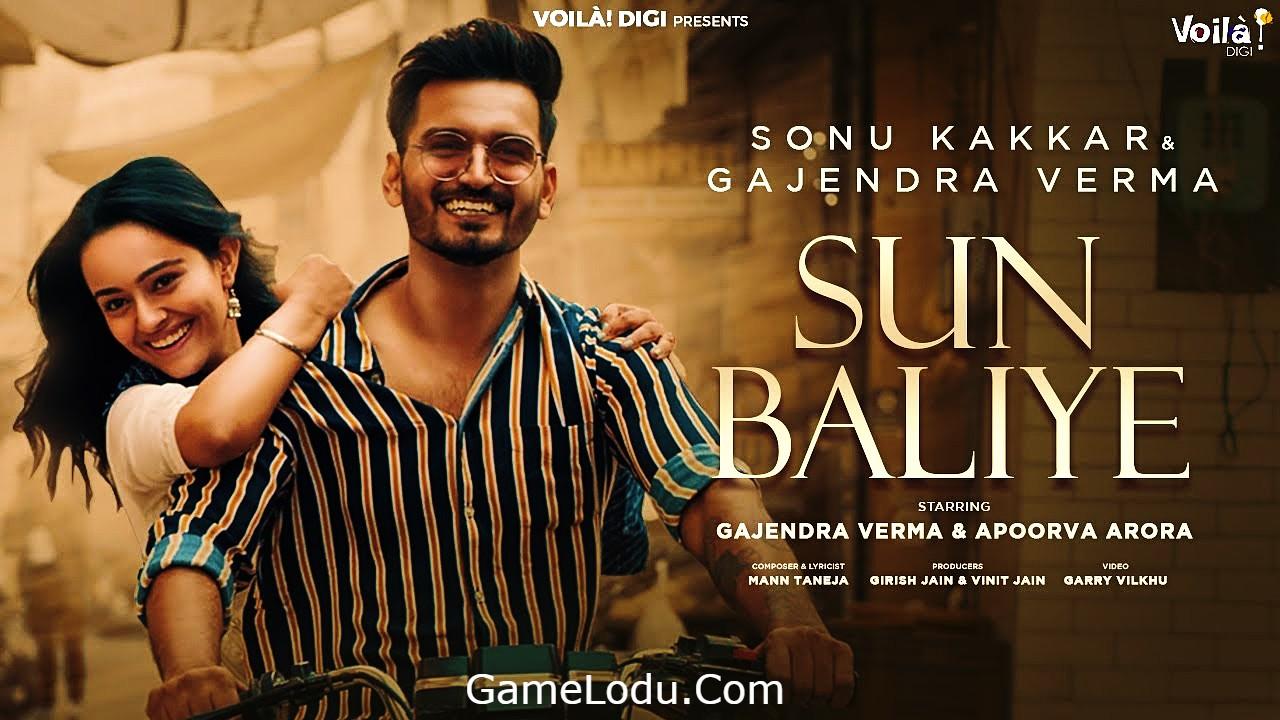 Sun Baliye Gajendra Verma Lyrics Mp3 Song Download