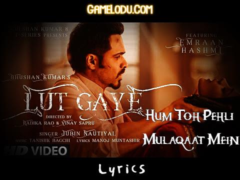 Lut Gaye Hum Toh Pehli Mulaqaat Mein Lyrics Mp3 Song Download