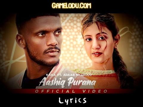 Aashiq Puraana Tera Ohi Aa Ni Main Kaka MP3 Song
