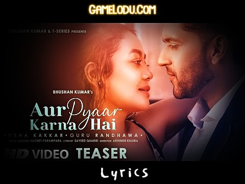 Aur Pyaar Karna Hai - Guru Randhawa Mp3 Song Download