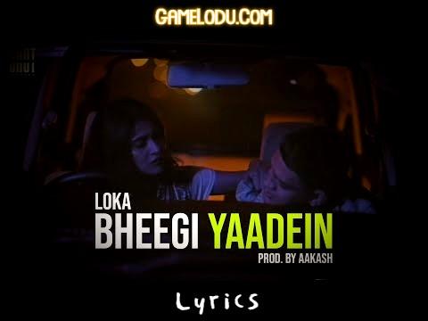 Bheegi Yaadein - Loka Mp3 Song Download in High Quality