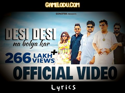 Desi Desi Na Bola Kar Chhori Re Mp3 Song Download