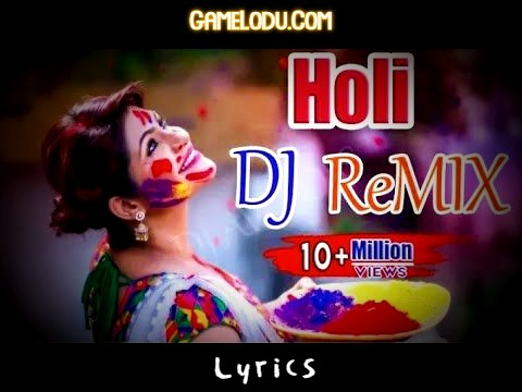 Holi Special DJ Remix Mp3 Song