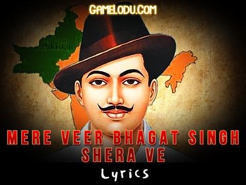 Mere Veer Bhagat Singh Shera Ve Mp3 Song