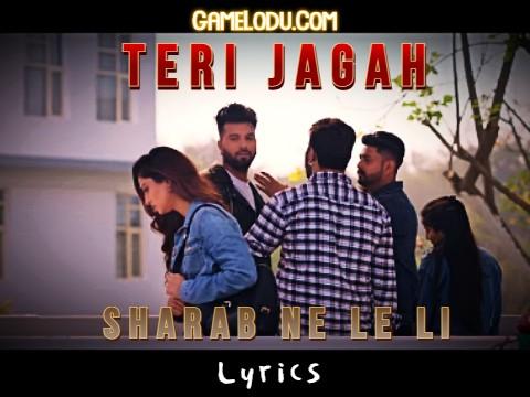 Teri Jagah Sharab Ne Le Li Lyrics Mp3 Song