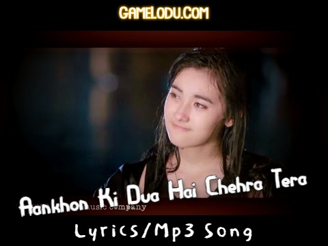 Aankhon Ki Dua Hai Chehra Tera Mp3 Song