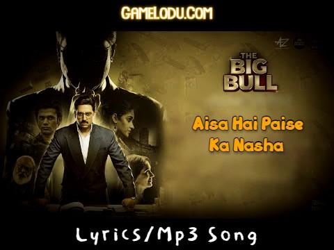 Aisa Hai Paise Ka Nasha Mp3 Song