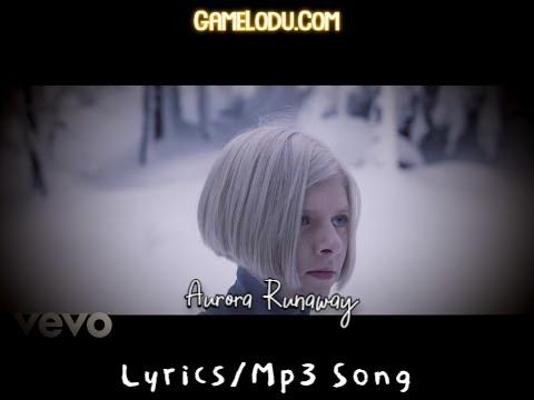 Runaway Aurora Mp3 Song
