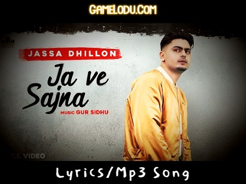 Chal Ja Ve Sajjna Ve Tere Bin Je La Ge Mp3 Song