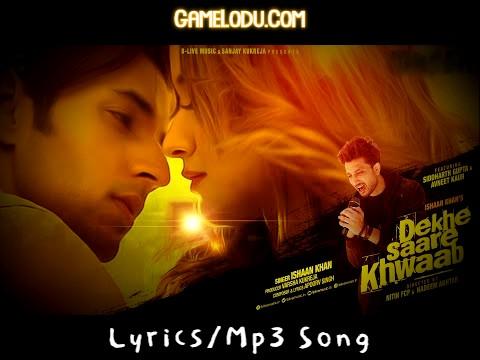 Dekhe Saare Khwaab Mp3 Song