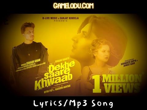 Dekhe Saare Khab Jo Humne Mp3 Song