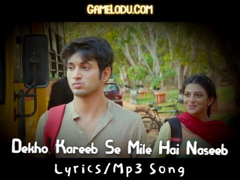 Dekho Kareeb Se Mile Hai Naseeb Se Mp3 Song