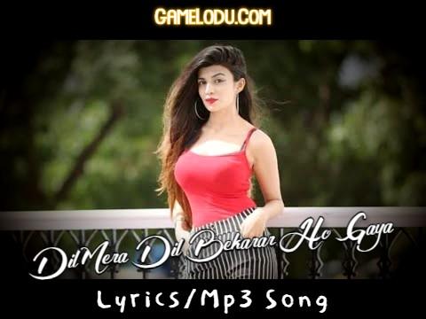 Dil Mera Dil Bekarar Ho Gaya Mp3 Song