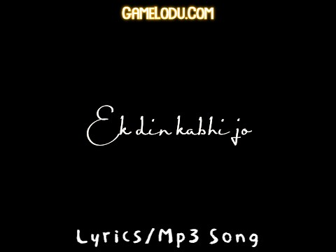 Ek Din Kabhi Jo Mp3 Song
