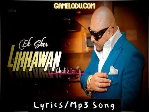 Ek Sher Likhawan Galib Ton Mp3 Song