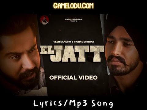 El Jatt Varinder Brar Mp3 Song