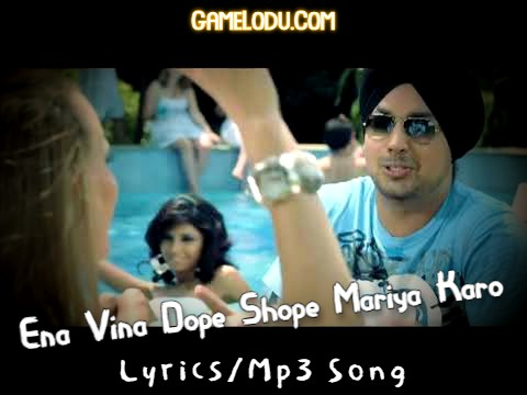 Ena Vina Dope Shope Mariya Karo Mp3 Song