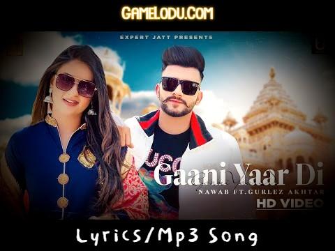 Gaani Yaar Di - Nawab New Mp3 Song