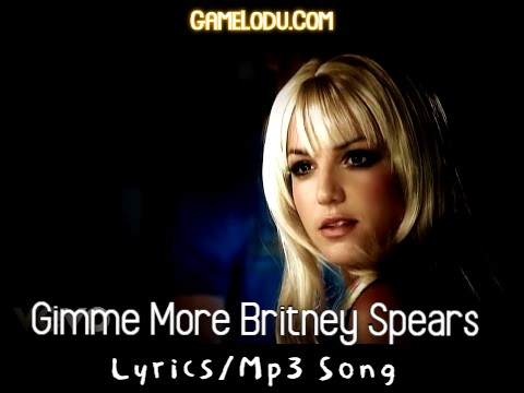 Gimme More Britney Spears Mp3 Song