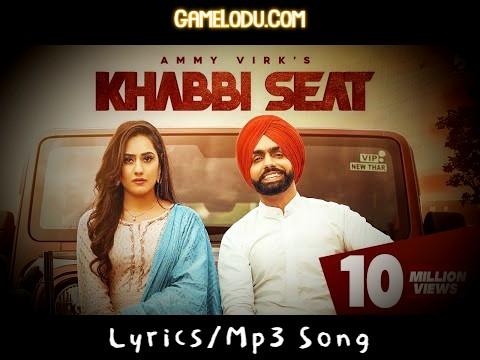 Ho Jatt Khabbi Seat Pe Bandook Rakhda Mp3 Song