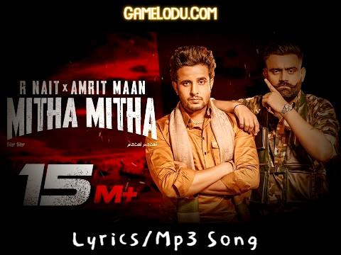 Ho Mittran Nu Mitha Mitha Tu Vekhdi Mp3 Song