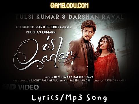 Is Kadar Darshan Raval Mp3 Song