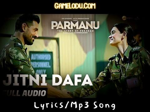 Jitni Dafa Dekhu Tujhe Mp3 Song