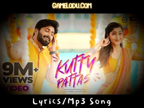 Kutty Pattas Mp3 Song