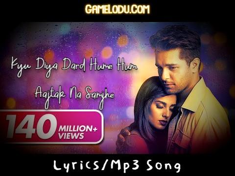 Kyu Diya Dard Hume Hum Aajtak Na Samjhe Mp3 Song
