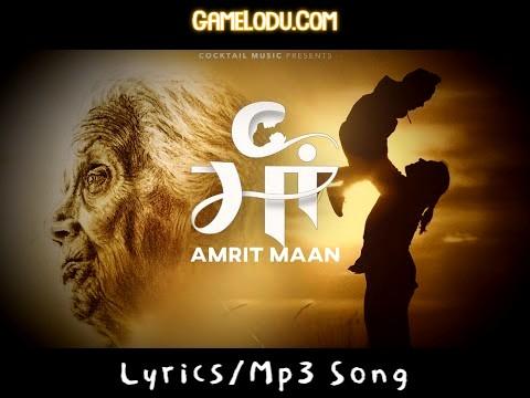 Maa Amrit Maan New Mp3 Song