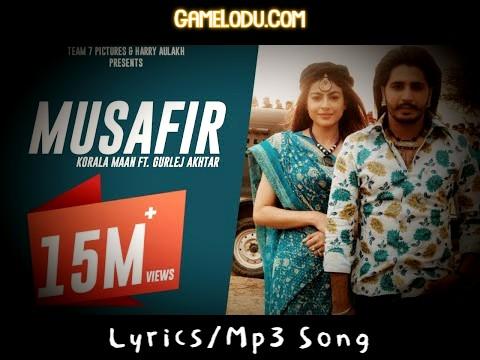 Musafir Korala Maan Mp3 Song