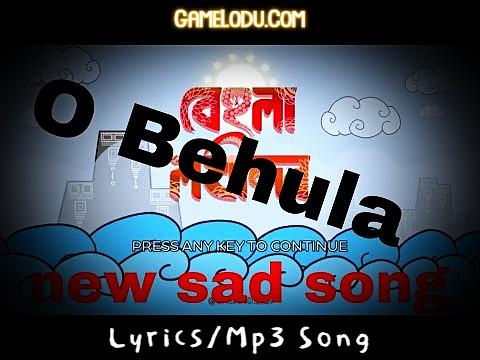 O Behula Ami Morle Amay Niya Vasai O Vela Mp3 Song