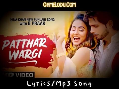 Patthar Wargi B Praak Mp3 Song