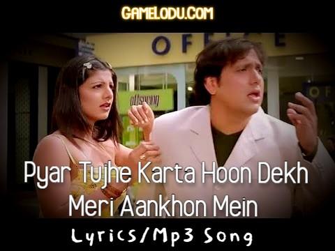 Pyar Tujhe Karta Hoon Dekh Meri Aankhon Mein Mp3 Song