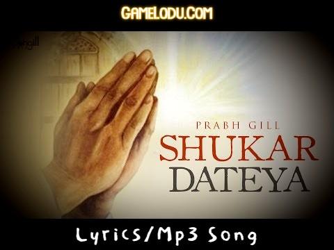 Shukar Dateya Tera Sukar Dateya Mp3 Song