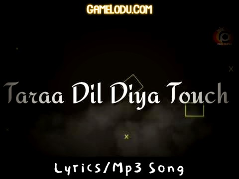 Tara Dil Diya Touch Kar De Mp3 Song