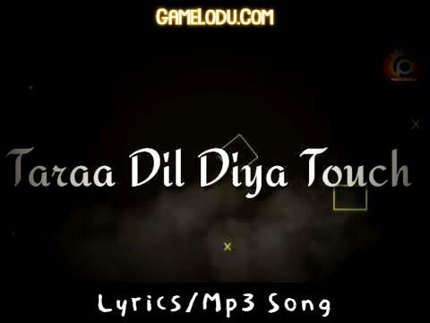 Tara Dil Diya Touch Kar De Mp3 Song