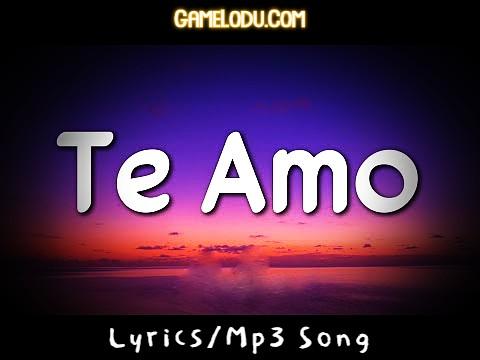 Te Amo Me Te Amo Mp3 Song