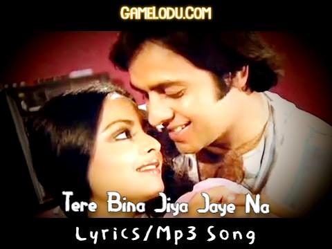 Tere Bina Jiya Jaye Na Mp3 Song