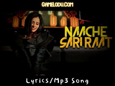Uss Party Main Nache Saari Raat Mp3 Song