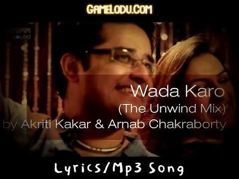 Wada Karo Nahin Chodoge Tum Mera Saath New Version Mp3 Song