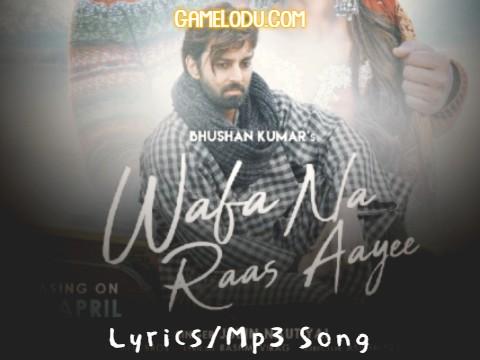 Wafa Na Raas Aayee Jubin Nautiyal Mp3 Song