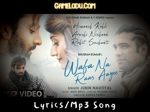 Wafa Na Raas Aayi Jubin Nautiyal New Mp3 Song