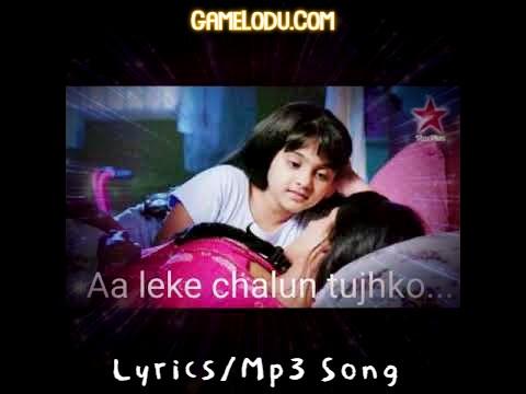 Aa Leke Chalu Tujhko Mothers Day Special Mp3 Song
